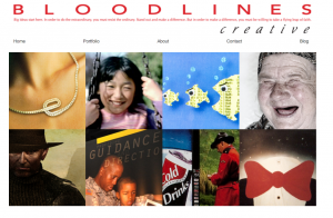 Visit BloodLines Creative on whatever device you have and hopefully you'll enjoy the experience.